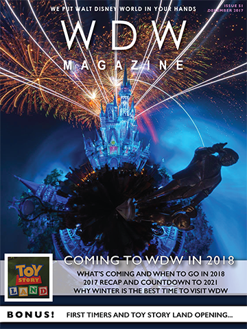 The Coming to WDW in 2018 issue