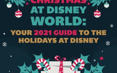 2021 Christmas at Disney World: A Complete Guide