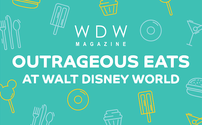 WDW Outrageous Eats