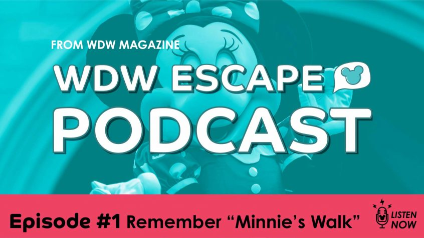 Minnie's Walk wdw escape podcast episode 1