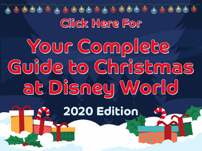 Guide to 2020 Christmas at Disney World Banner