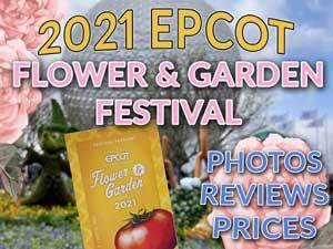 Tap here to for MORE on the 2021 EPCOT Flower and Garden Festival!