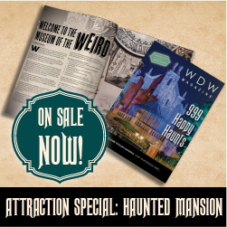 Tap here for the Haunted Mansion Attraction Special of WDW Magazine!