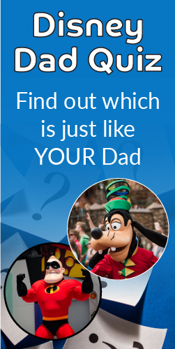 Tap HERE to see which Disney Dad YOU have!