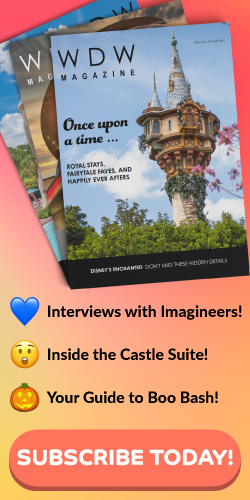 Tap HERE to subscribe to WDW Magazine!