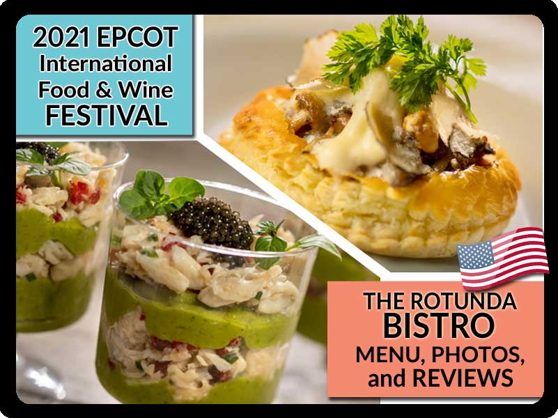 EPCOT-Food-and-Wine-Festival-2021-America-Rotunda-Bistro-Booth-Menu-Photos-Reviews-Featured-DPB
