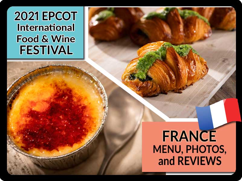 EPCOT-Food-and-Wine-Festival-2021-France-Booth-Menu-Photos-Reviews-Featured-DPB