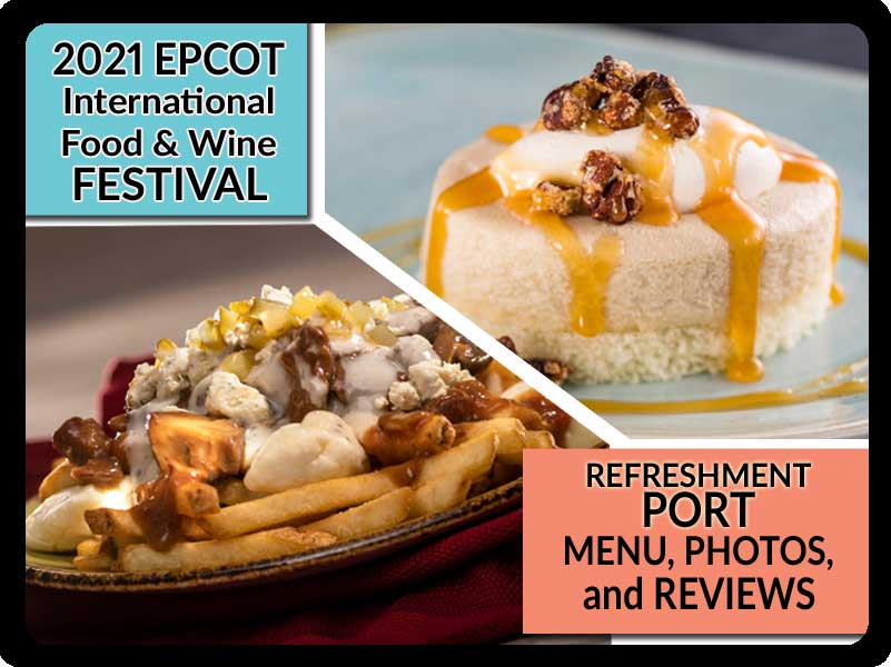 EPCOT-Food-and-Wine-Festival-2021-Refreshment-Port-Booth-Menu-Photos-Reviews-Featured-DPB