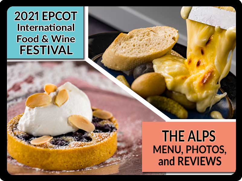 EPCOT-Food-and-Wine-Festival-2021-The-Alps-Booth-Menu-Photos-Reviews-Featured-DPB