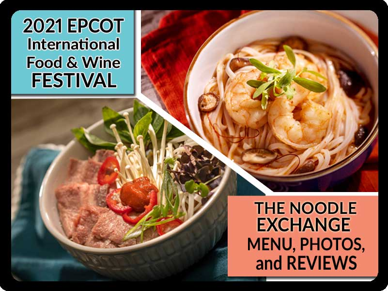 EPCOT-Food-and-Wine-Festival-2021-The-Noodle-Exchange-Booth-Menu-Photos-Reviews-Featured-DPB