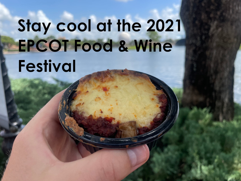 stay cool at the 2021 epcot food & wine festival