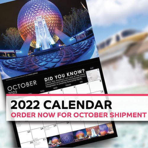 Don't miss YOUR chance to get our 2022 Disney World Calendar!