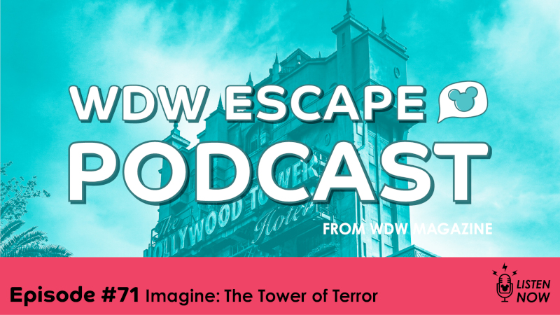 The Tower of Terror: THE WDW ESCAPE PODCAST (EPISODE 71)