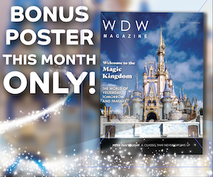 Start Your Subscription with our Magic Kingdom Issue and Get a FREE Poster!