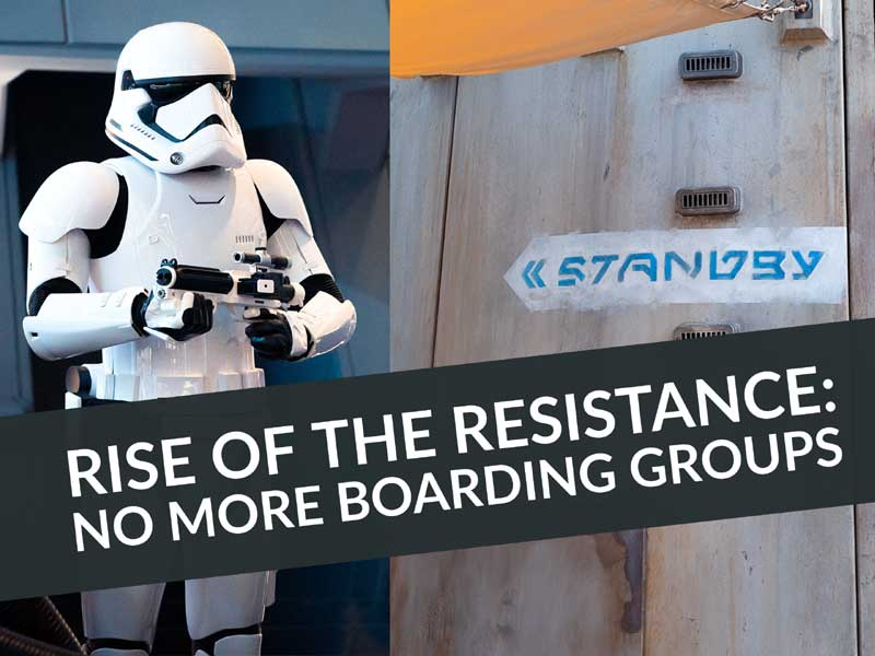 Rise of the Resistance Standby Line Boarding Groups