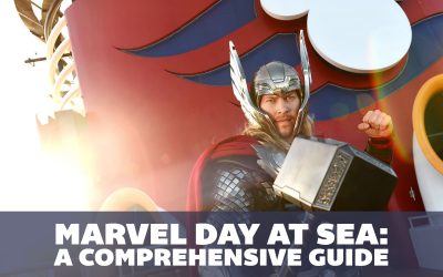 Marvel Day at Sea: Disney Cruise Line Unleashes Your Inner Superhero