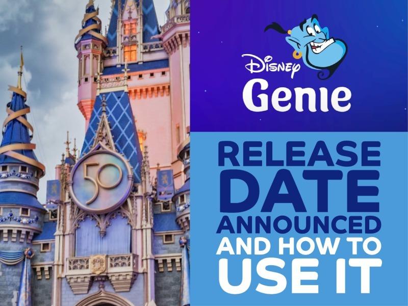 Disney Genie Release Date Featured