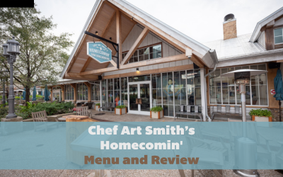 chef-art-smiths-homecomin'-review_chef-art-smiths-homecomin'-menu_featured_wdw-magazine