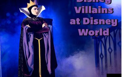 Disney Villains at Disney World: 13 Unlucky Ways to Encounter Your Favorite Baddies