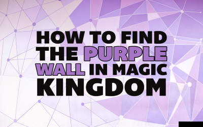 Where Is the Purple Wall at Disney World?